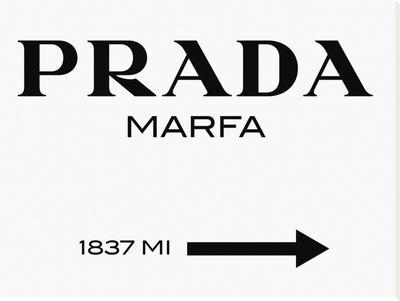 Prada Marfa Sign - Stretched Canvas Print