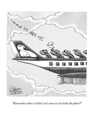 """Remember when it didn't cost extra to sit inside the plane?"" - New Yorker Cartoon - Premium Giclee Print"