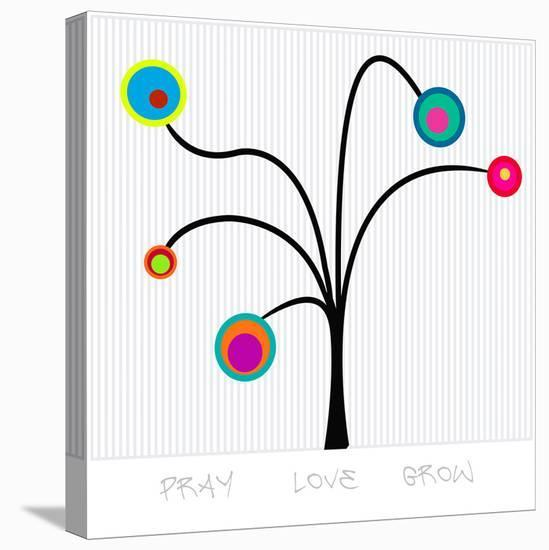 Bloom Tree Pray, Love, Grow--Stretched Canvas Print