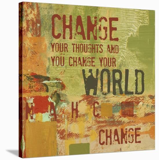 Change your Thoughts and You Change your World-Irena Orlov-Stretched Canvas Print