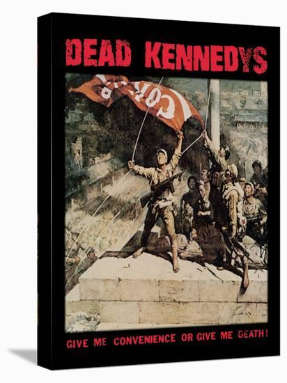 Dead Kennedys (Give Me Death)--Stretched Canvas Print