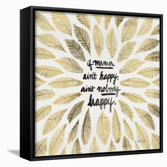 If Mama Aint Happy - Gold and Black – Coquillette-Cat Coquillette-Framed Canvas Print