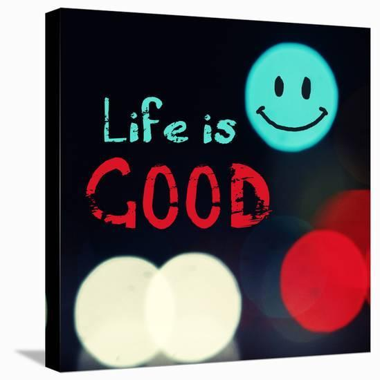 Life is good V-Irena Orlov-Stretched Canvas Print