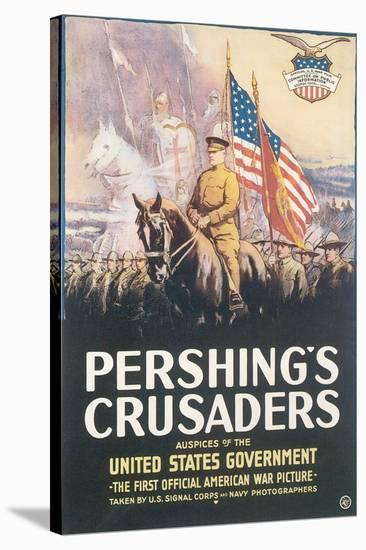 Pershing's Crusaders--Stretched Canvas Print