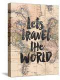 Lets Travel The World BW