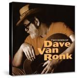 Dave Van Ronk - Two Sides of Dave Van Ronk