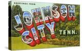 Greetings from Johnson City  Tennessee