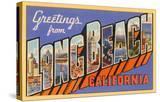 Greetings from Long Beach  Long Beach  California