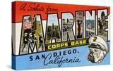 Greetings from Marine Corps  San Diego  California