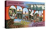 Greetings from Orange County  California