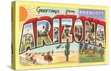 Greetings from Prescott  Arizona