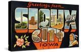 Greetings from Sioux City  Iowa