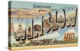 Greetings from Winslow  Arizona