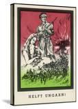 """Helft Ungarn!"" (Help Hungary)  German Propaganda Card Soliciting Aid to Hungary"