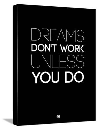 naxart-dreams-don-t-work-unless-you-do-2