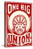 """One Big Union""  1915"
