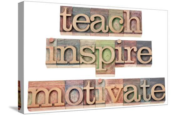 pixelsaway-teach-inspire-motivate-a-collage-of-isolated-words-in-vintage-letterpress-wood-type