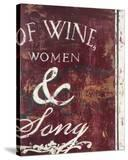 Of Wine Women & Song