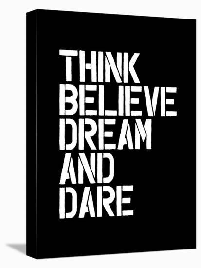 Think Believe Dream and Dare-Brett Wilson-Stretched Canvas Print