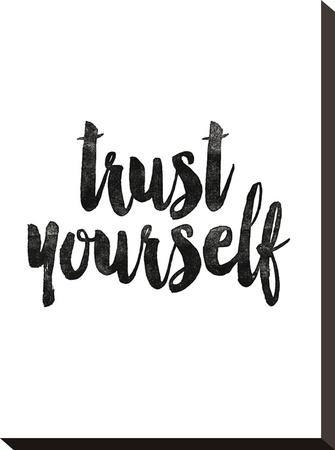 Trust Yourself-Brett Wilson-Stretched Canvas Print