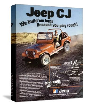 Jeep CJ - We Build 'Em Tough--Stretched Canvas Print