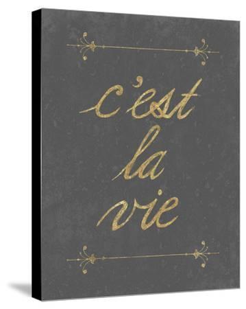 C'est La Vie-Lottie Fontaine-Stretched Canvas Print