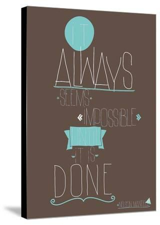 It Always Seems-GraphINC-Stretched Canvas Print