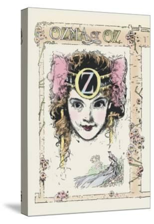 Ozma of Oz-John R^ Neill-Stretched Canvas Print