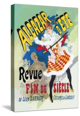 Alcazar d'Ete: Revue Fin de Siecle--Stretched Canvas Print