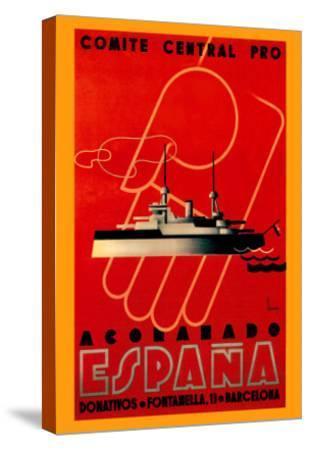Comite Central Pro, Acorazado Espana-Henry Ballesteros-Stretched Canvas Print