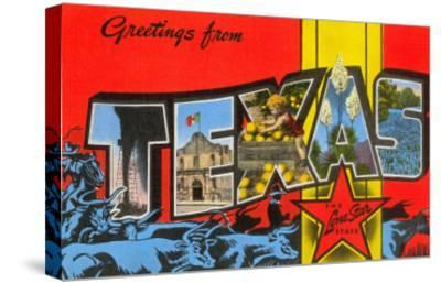 Greetings from Texas--Stretched Canvas Print