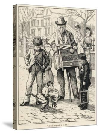 Organ Grinder 1886--Stretched Canvas Print