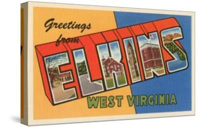 Greetings from Elkins, West Virginia--Stretched Canvas Print