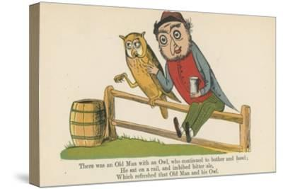There Was an Old Man with an Owl, Who Continued to Bother and Howl-Edward Lear-Stretched Canvas Print
