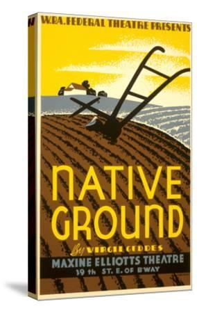 Wpa Poster for Native Ground Play--Stretched Canvas Print