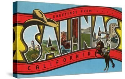 Greetings from Salinas, California--Stretched Canvas Print