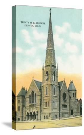 Trinity M.E. Church, Denver, Colorado--Stretched Canvas Print