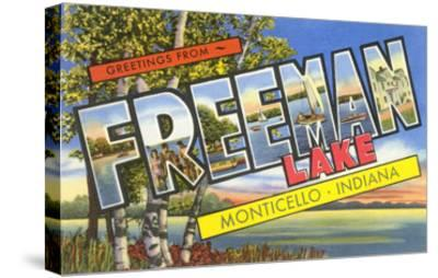 Greetings from Freeman Lake, Monticello, Indiana--Stretched Canvas Print