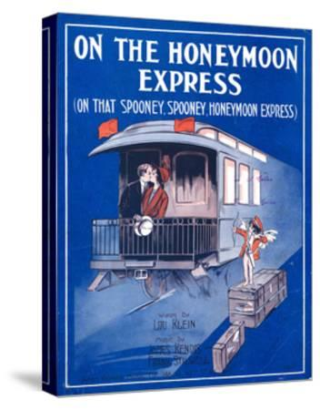 """Sheet Music Cover: """"On the Honeymoon Express"""" Music by J. Kendis and F. Sti--Stretched Canvas Print"""