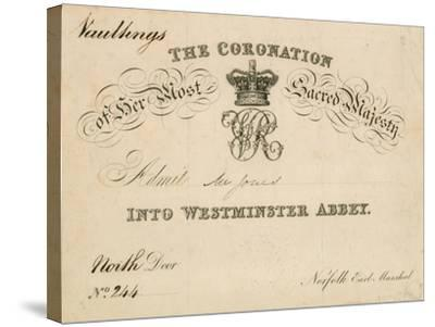 Invitation to the Coronation of Her Most Sacred Majesty at Westminster Abbey, 28 June 1838--Stretched Canvas Print