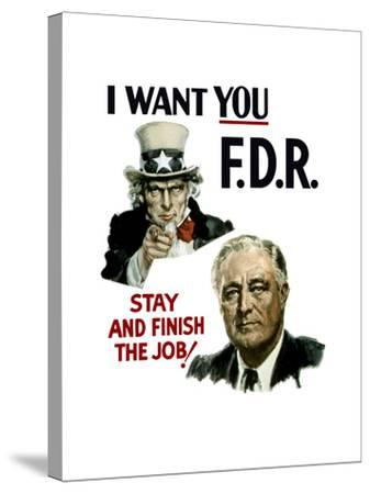 World War II Poster of Uncle Sam and President Franklin Roosevelt--Stretched Canvas Print