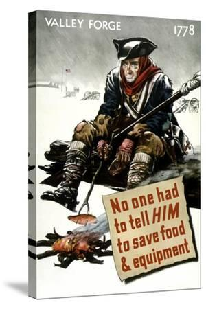 World War II Poster of a Revolutionary War Soldier Cooking over a Fire--Stretched Canvas Print