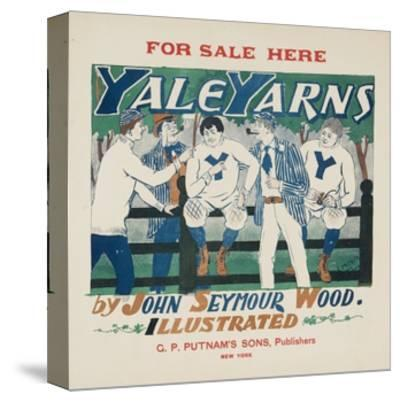 Yale Yarns Poster--Stretched Canvas Print