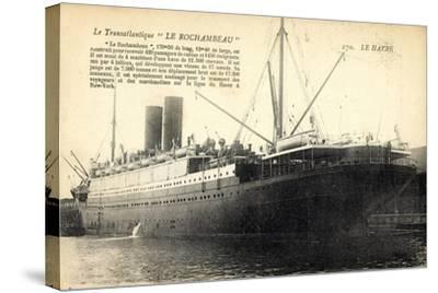 Le Havre, Transatlantique, Le Rochambeau, Cgt--Stretched Canvas Print