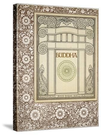 Discourses of the Buddha, Siddhartha Gautama, Frontispiece from German Behemen Publishing, Berlin--Stretched Canvas Print
