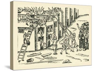 A 16th Century Fire Brigade at Work--Stretched Canvas Print