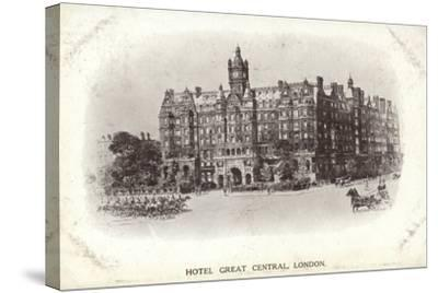 Hotel Great Central, London--Stretched Canvas Print