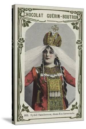 Sybil Sanderson, Dans Esclarmonde--Stretched Canvas Print