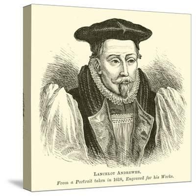 Lancelot Andrewes--Stretched Canvas Print