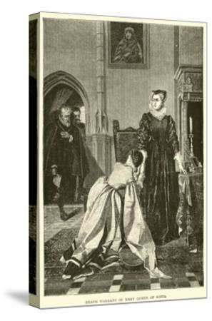 Death Warrant of Mary Queen of Scots--Stretched Canvas Print